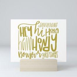 Hey Hi Hello - Gold Mini Art Print