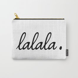 lalala white punchline Carry-All Pouch