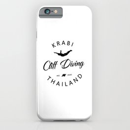 Cliff Jumping Shirt Thailand Cliff Diver TShirt Krabi Cliff Diving T Shirt iPhone Case