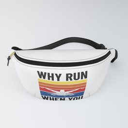 SWIMMING/ SWIMMER - why run when you can swim Fanny Pack