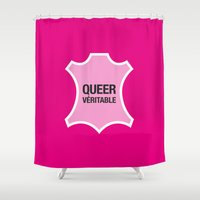 queer Shower Curtains featuring Queer Véritable by justasign