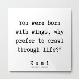6  | Rumi Quotes  | 190921 Metal Print