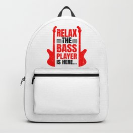 Relax The Bass Player Is Here | Music Instrument Backpack