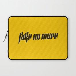 Fake No More Laptop Sleeve