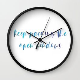 Keep passing the open windows Wall Clock