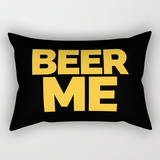 Beer Me Funny Quote Rectangular Pillow