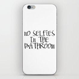ON SALE | Printable Bathroom Sign | No Selfies in The Bathroom iPhone Skin