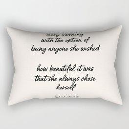she always chose herself Rectangular Pillow
