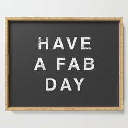 Have A Fab Day Serving Tray