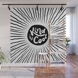 Kind is Cool #positivity #words Wall Mural