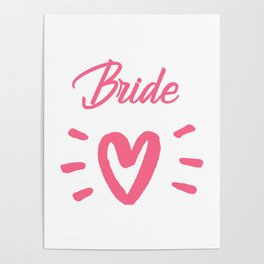 Bride To Be Pink Pulsating Heart Design Poster