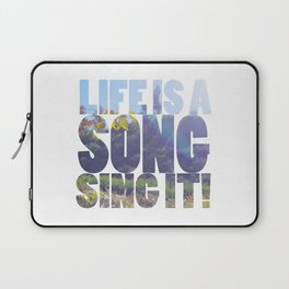 Life is a Song Laptop Sleeve