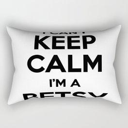 I cant keep calm I am a BETSY Rectangular Pillow