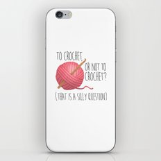 To Crochet, Or Not To Crochet? (That Is A Silly Question) iPhone & iPod Skin