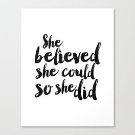 She Believed She Could So She Did,Children Room Decor,Kids Room Decor,Nursery Decor,Typography Art Canvas Print