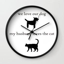 My Husband Loves the Cat Wall Clock