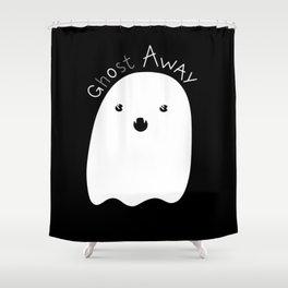 Gosht away! Shower Curtain