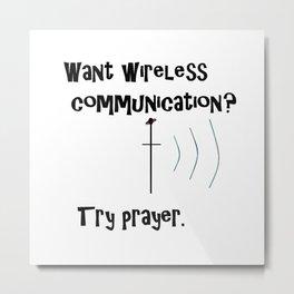Wireless Communication Prayer Metal Print