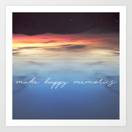 Make Happy Memories Art Print