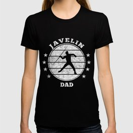 Javelin Dad I  Javelin Thrower Gift T-shirt