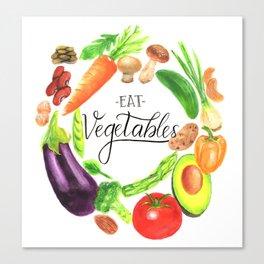 Eat vegetables Canvas Print