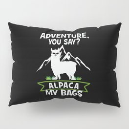 Alpaca My Bags  Travelling Pillow Sham