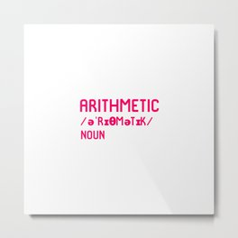 Arithmetic Teacher Fun Word Definition Dictionary Mathematician Metal Print