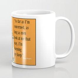 I`m earning my keep Coffee Mug