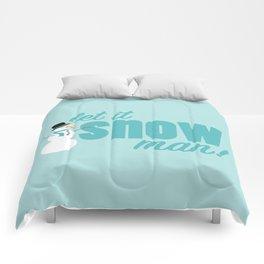Let it Snow, Man! Comforters
