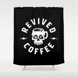 Revived By Coffee Shower Curtain