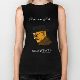 Heisenberg | Lets Cook / You Are God Damn Right Biker Tank