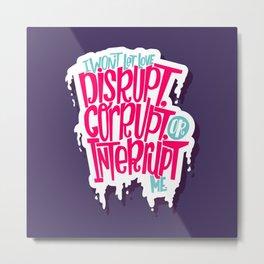 Love Interruption Metal Print