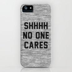 No One Cares Slim Case iPhone SE