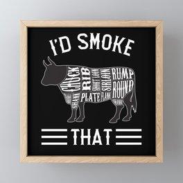 I'd Smoke That Beef Framed Mini Art Print