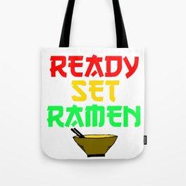 READY SET RAMEN Tote Bag