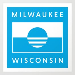 Milwaukee Wisconsin - Cyan - People's Flag of Milwaukee Art Print