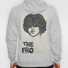 The Fro  Hoody