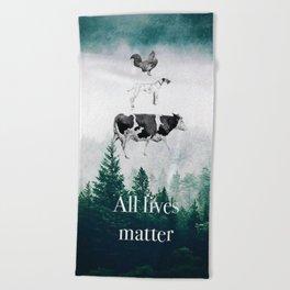 All lives matter go vegan Beach Towel