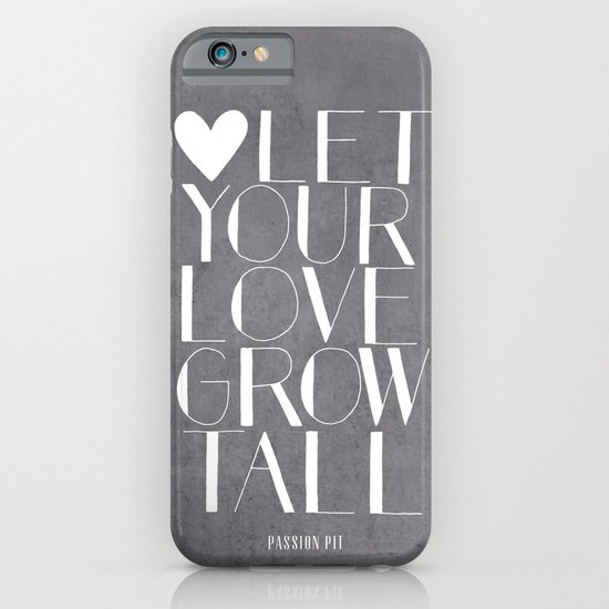 Let Your Love Grow Tall (b&w) iPhone & iPod Case
