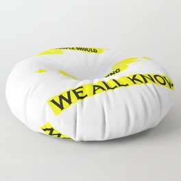 October Guy: People should seriously stop expecting normal from me.. We all know it's never going to Floor Pillow