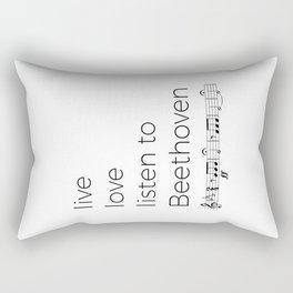 Live, love, listen to Beethoven Rectangular Pillow