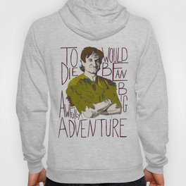 Robin Williams Hook Peter Pan Quote Hoody