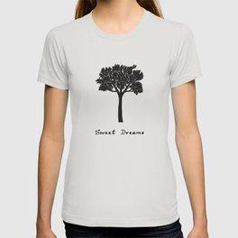 Tree Sweet dreams  Quote Art Design Inspirationa T-shirt