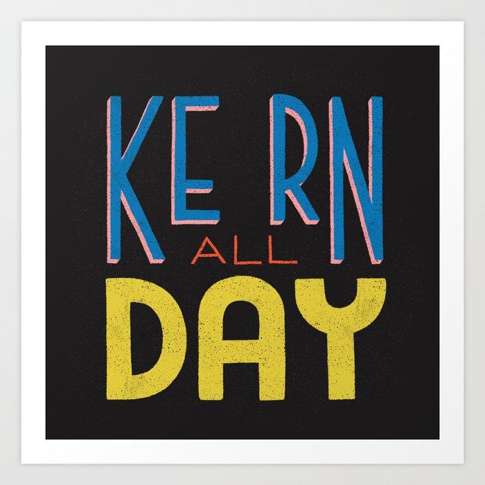 Kern All Day Art Print
