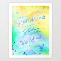 Live in the Sunshine  Art Print