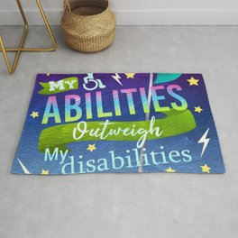 My Abilities Outweigh My Disabilities Rug