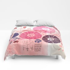 I Am Going To Daydream Today Comforters