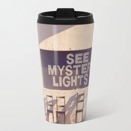 See Mystery Lights - Marfa, Texas Travel Mug