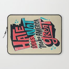 Hate Does Not Make America Great Laptop Sleeve