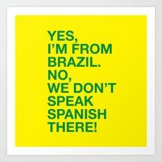 From Brazil I Art Print